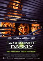 A scanner darkly - Un oscuro scrutare.