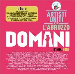 Domani 21/04.09 - Artisti uniti per l'Abruzzo, da stanotte in radio la canzone per il sisma.