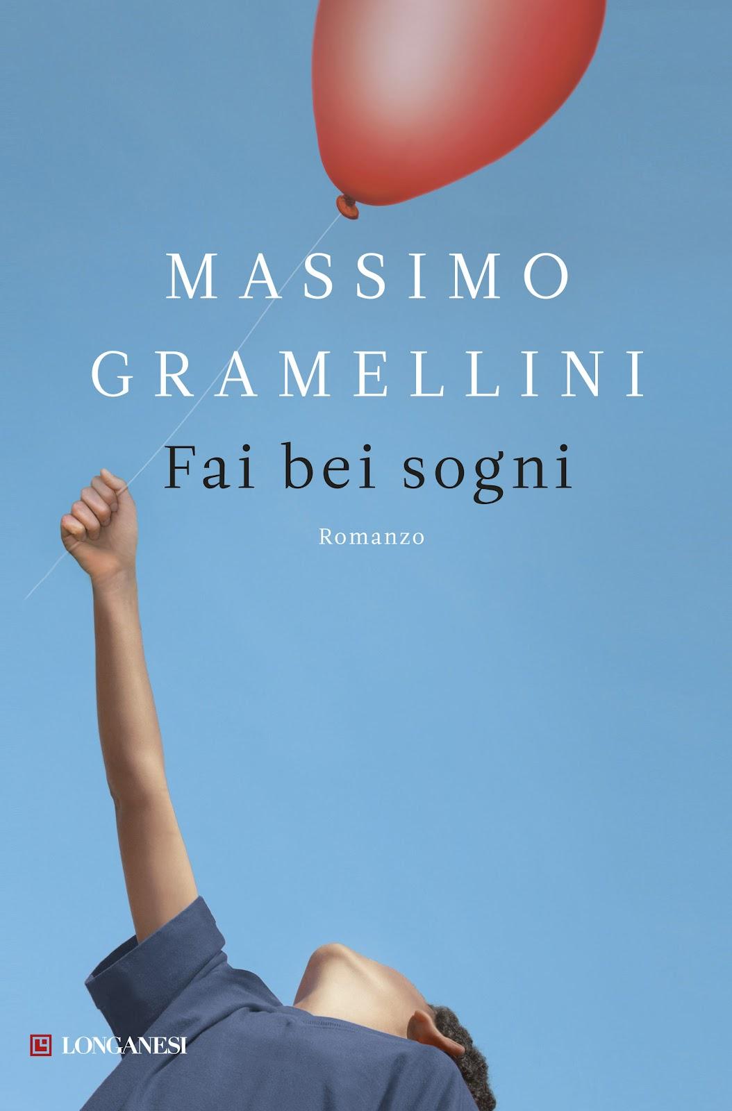 Fai bei sogni di Massimo Gramellini. Trama e recensione.