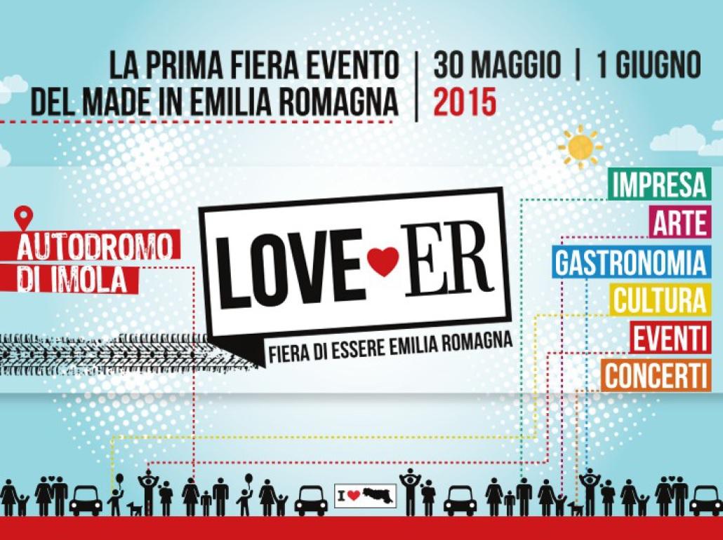 LOVE-ER a Imola. Fiera di essere Emilia Romagna tra esposizioni, spettacoli e concerti
